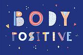 Body positive lettering. Hand drawn vector illustration. Mental health social media poster. Vector illustration.