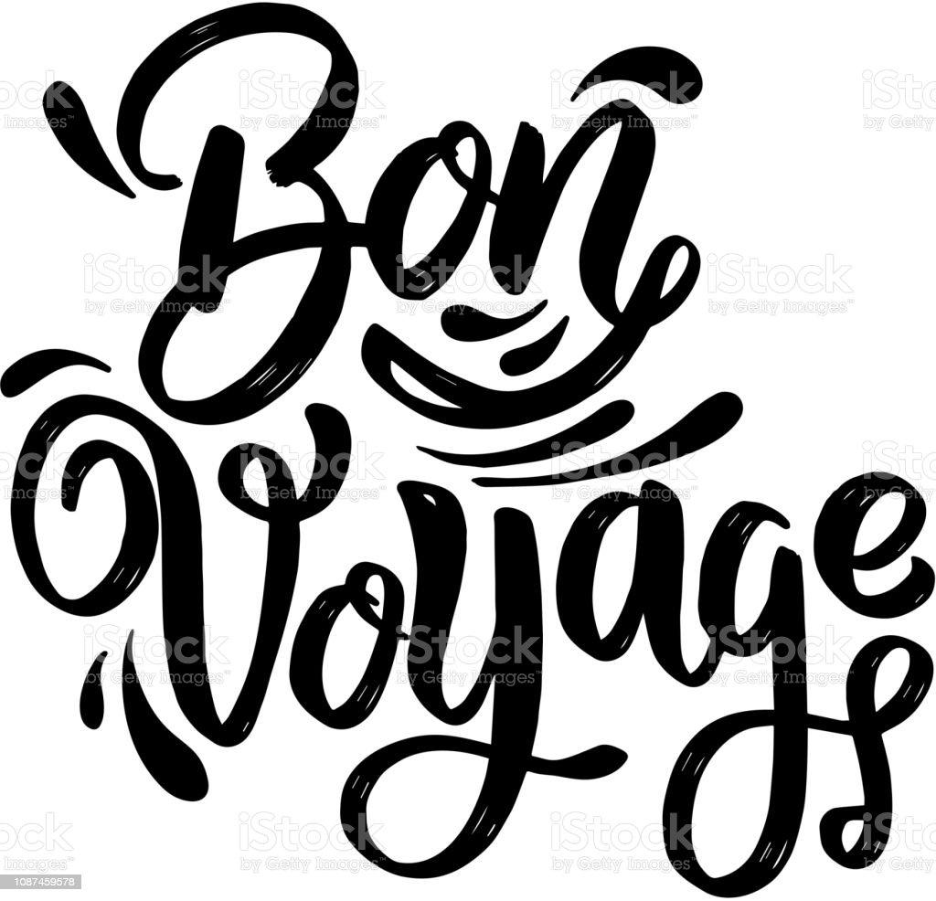 Bon Voyage. expression de lettrage sur fond blanc. Élément de design pour carte, affiche, bannière. - Illustration vectorielle