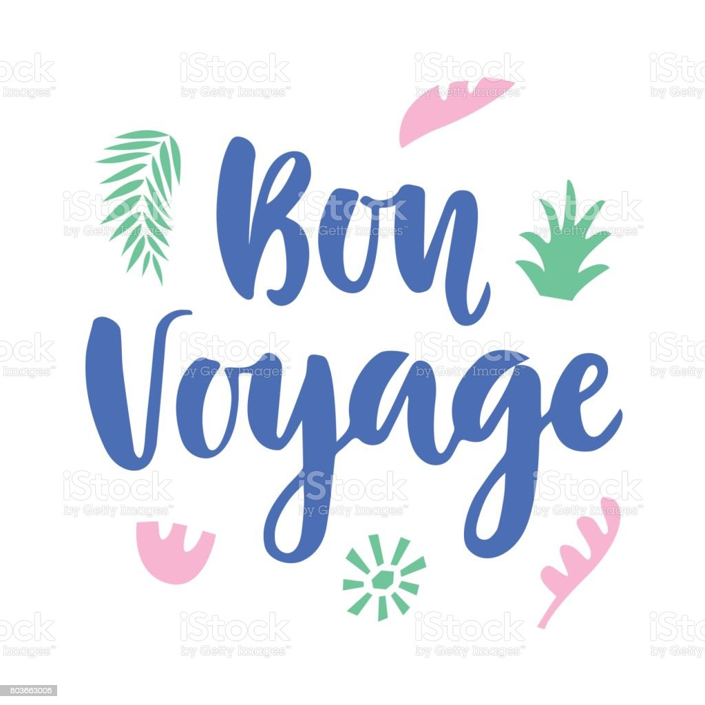 Bon Voyage poster with hand written lettering and floral tropical elements vector art illustration