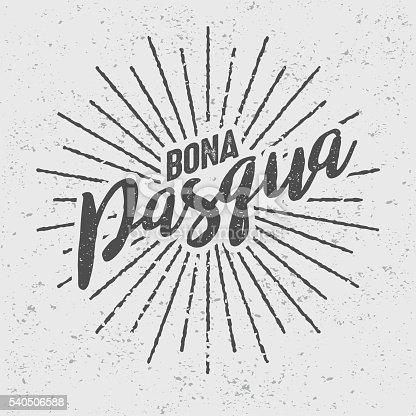 istock Bona Pasqua ('Happy Easter' in Catalan) Vintage Screen Print 540506588