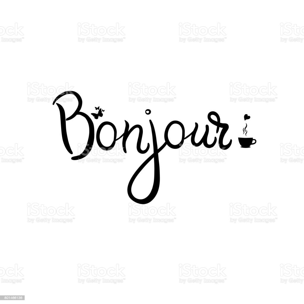 Bonjour Card. Hello Lettering In French Royalty Free Bonjour Card Hello  Lettering In French