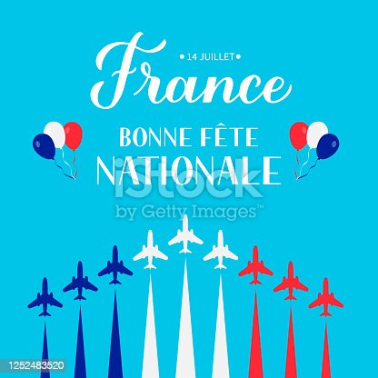 istock Bonne Fete Nationale (Happy National Day in French) lettering with airplanes and air show in sky. Vector template for Bastille Day typography poster, banner, invitation, greeting card, flyer 1252483520
