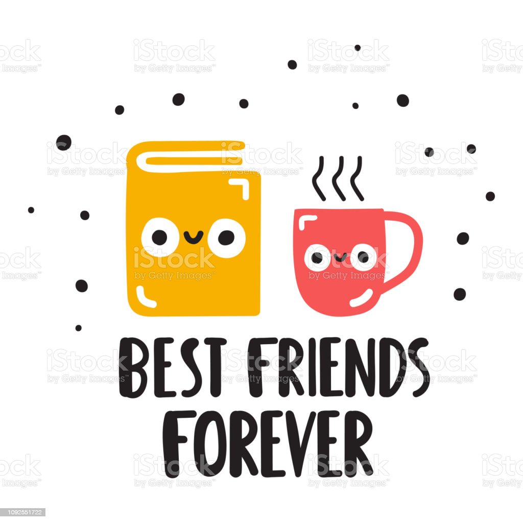 Book and coffee cup - best friends forever. Hand drawn vector lettering illustration for postcard, social media, t shirt, print, stickers, wear, posters design. vector art illustration