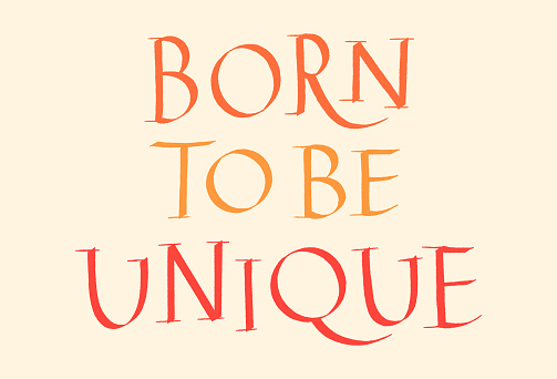 Born To Be Unique Hand Lettering Quote