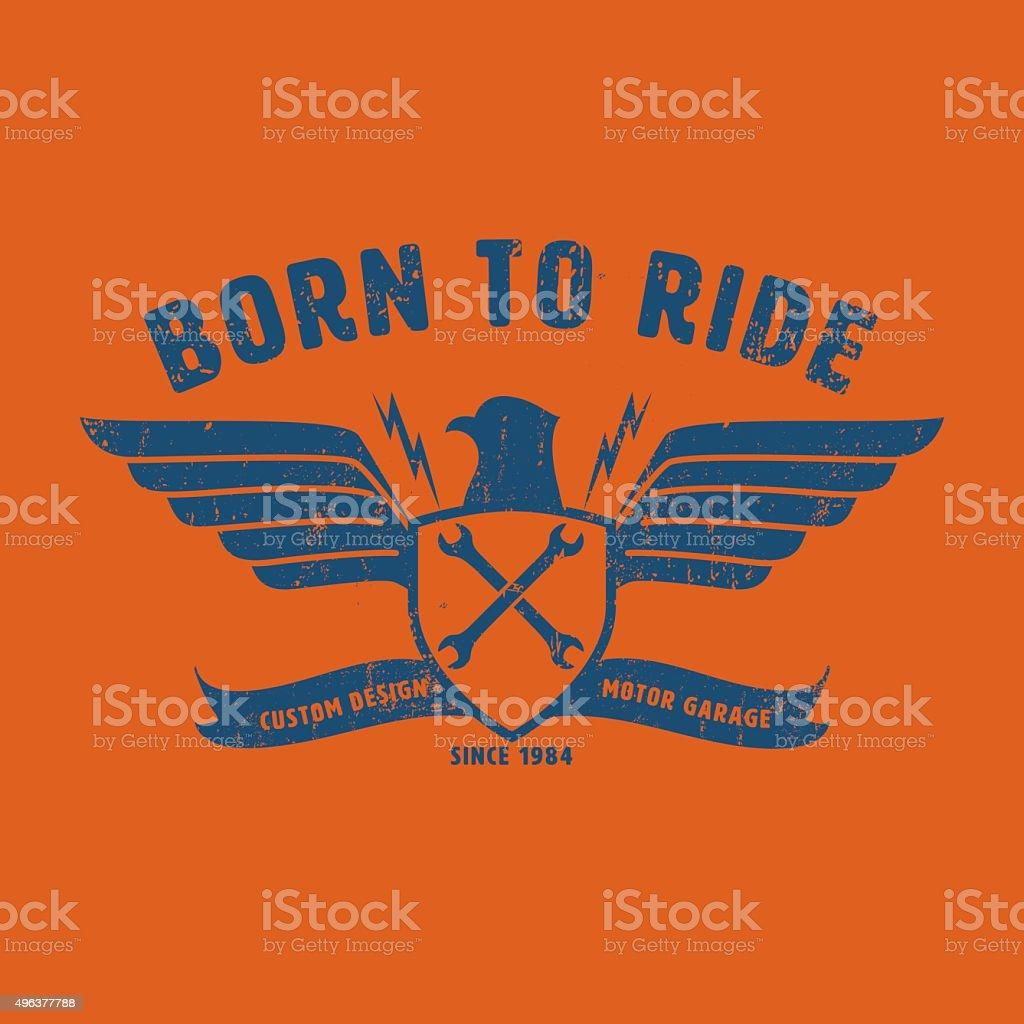 born to ride graphic for t-shirt,tee design,vector illustration vector art illustration