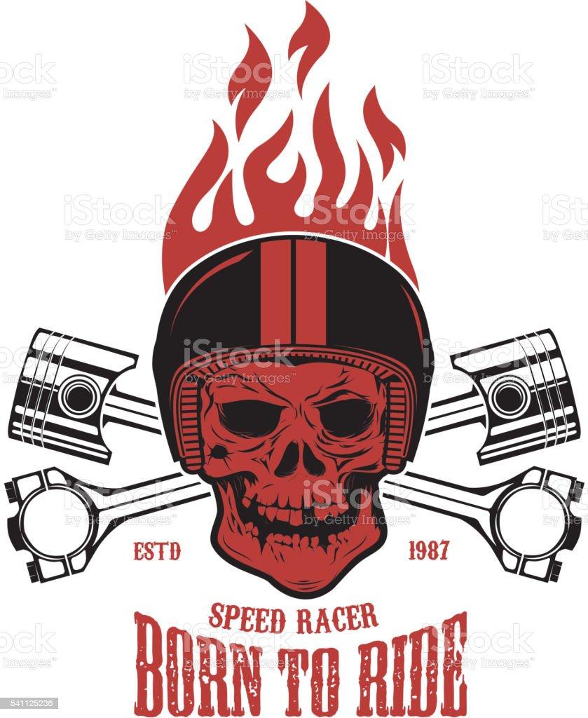 Born to ride. Skull in motorcycle helmet with crossed pistons. vector art illustration