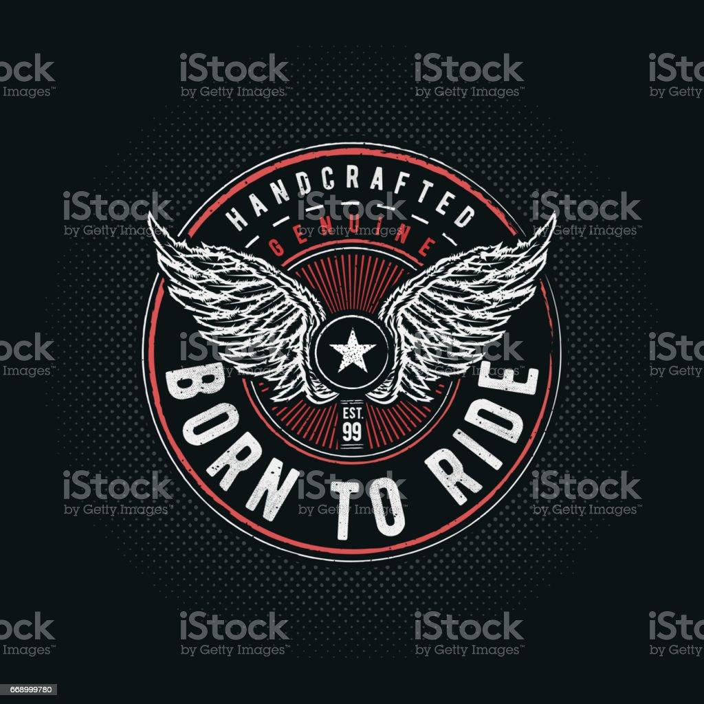 Born to Ride typographic vector art illustration