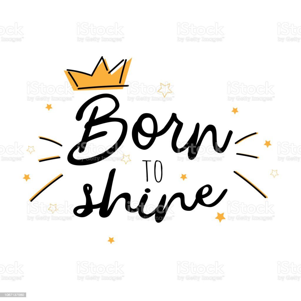 Born To Shine Vector Slogan With Stars On White Background ...