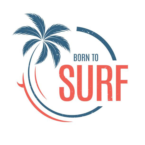Born to surf. T-shirt and apparel vector design, print, typography, poster, emblem with palm tree and surfboard. Born to surf. T-shirt and apparel vector design, print, typography, poster, emblem with palm tree and surfboard. surf stock illustrations