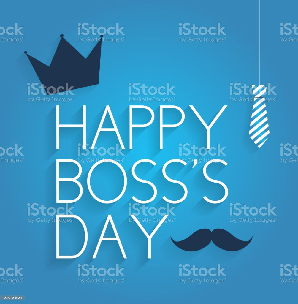Boss Day poster on blue background with hanging tie, crown and mustache vector art illustration