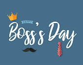 Boss's Day poster with crown, tie and mustache. Vector illustration. EPS10