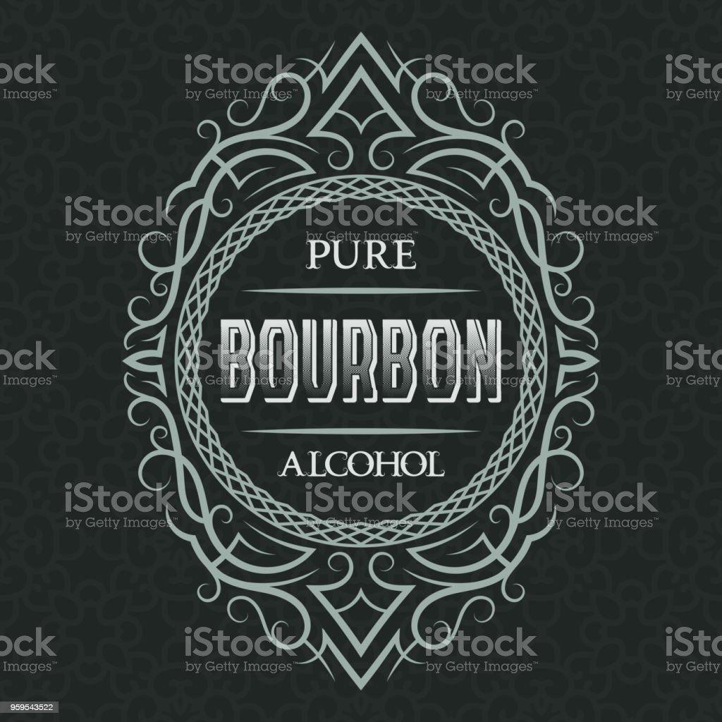 Bourbon Pure Alcohol Label Design Template Patterned Vintage Frame ...
