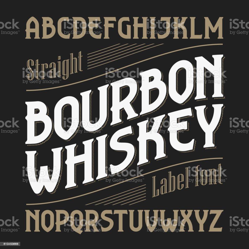 Bourbon whiskey label font vector art illustration