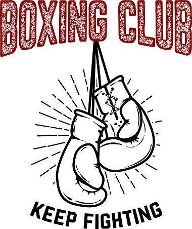 Boxing club, keep fighting. Boxing gloves on white background. Design element for poster,label, emblem, sign. Vector illustration