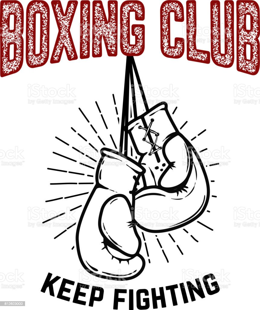 Boxing club, keep fighting. Boxing gloves on white background. Design element for poster,label, emblem, sign. Vector illustration vector art illustration