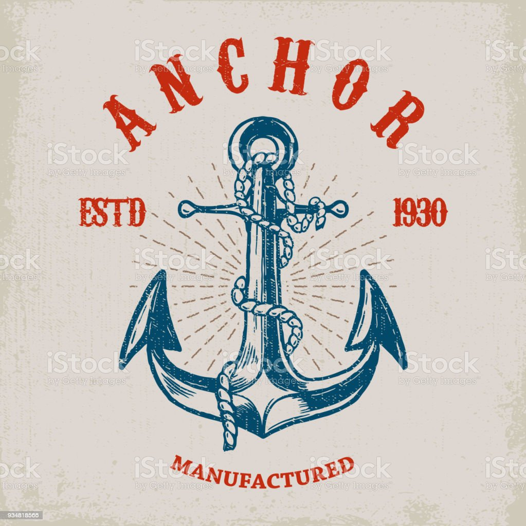 Brave sailor. Hand drawn anchor on grunge background. Design element for poster, card, t shirt. vector art illustration
