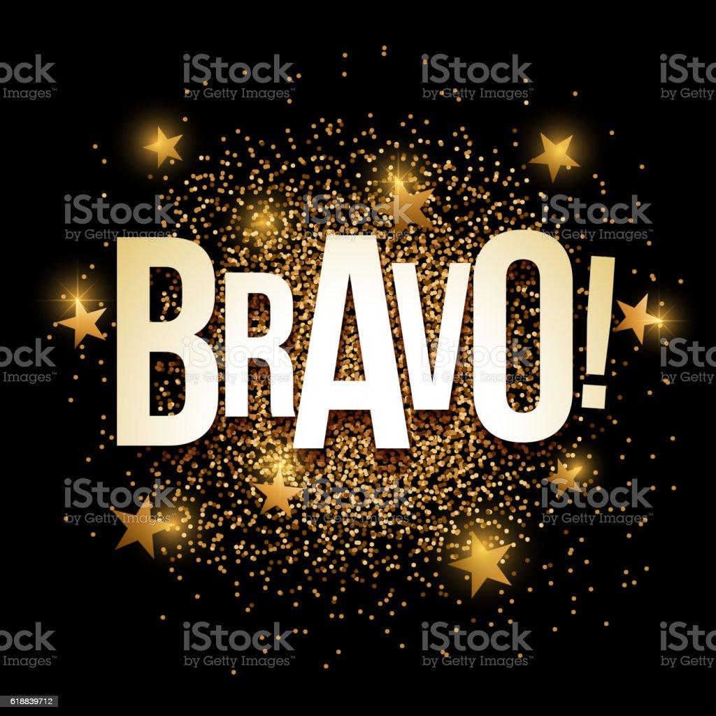 Bravo golden glitter background banner. vector art illustration
