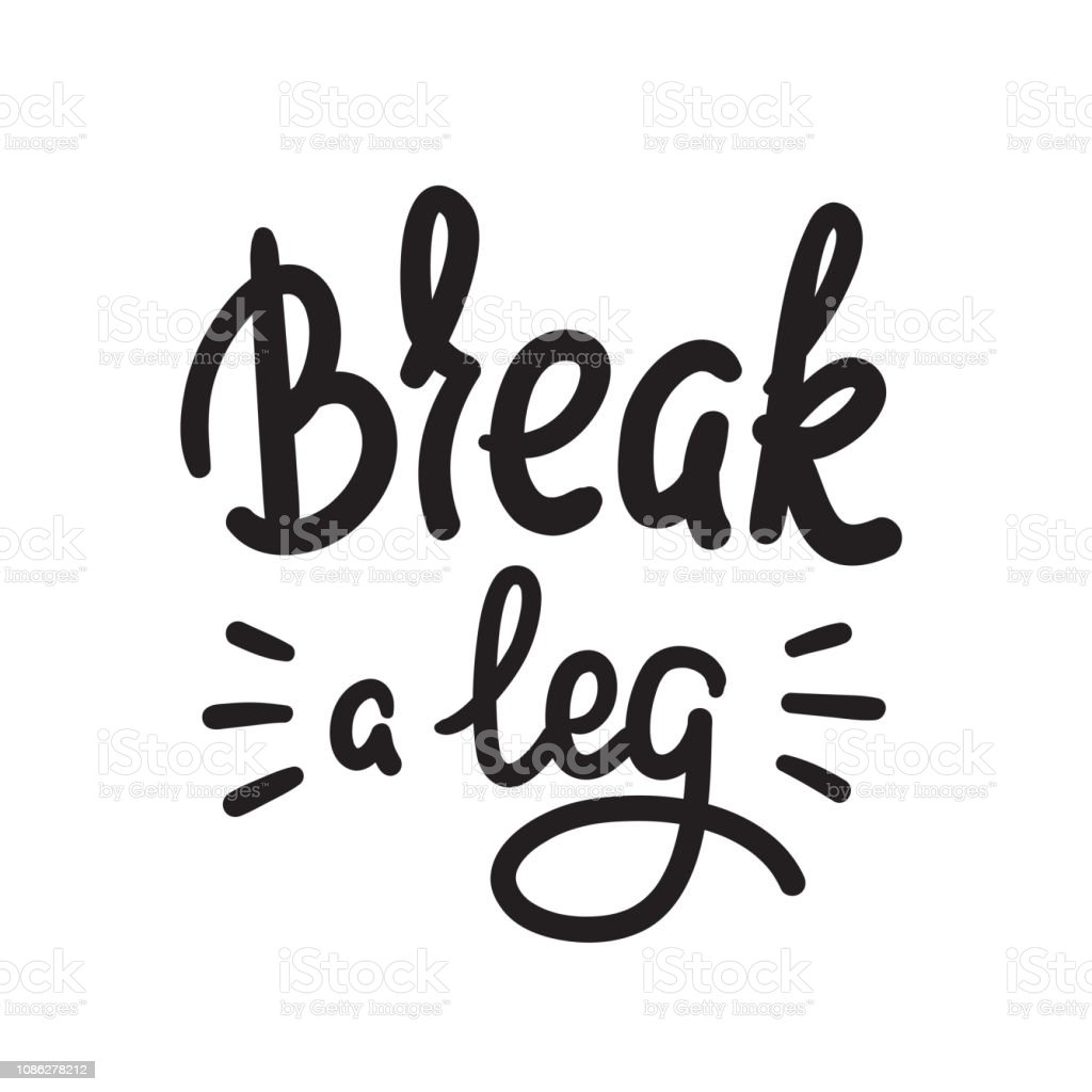 Rotura de una pierna - simple inspiración y motivación citar. Idioma  inglés c64decef03c