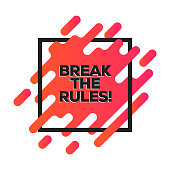Break the Rules. Inspiring Creative Motivation Quote Poster Template. Vector Typography - Illustration