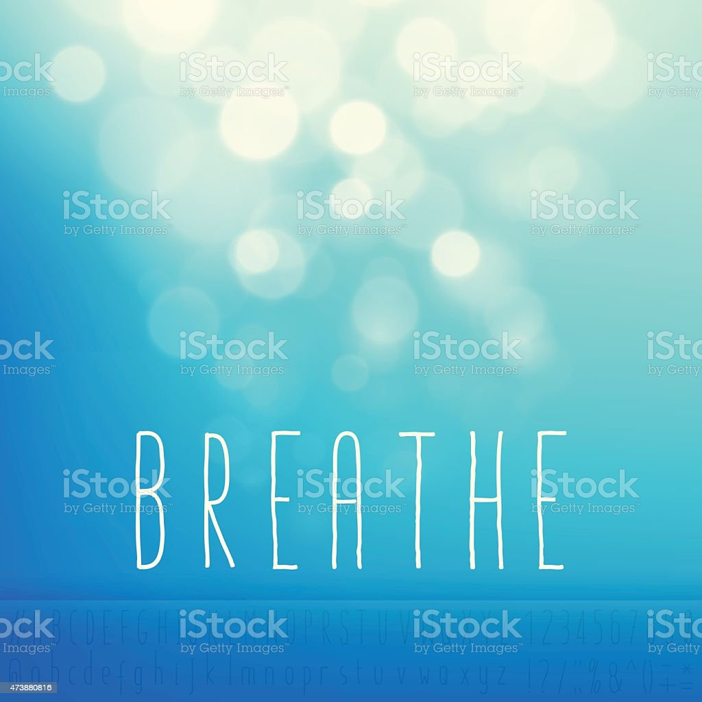 Breathe Stock Vector Background Word Blue Sky Text Alphabet vector art illustration
