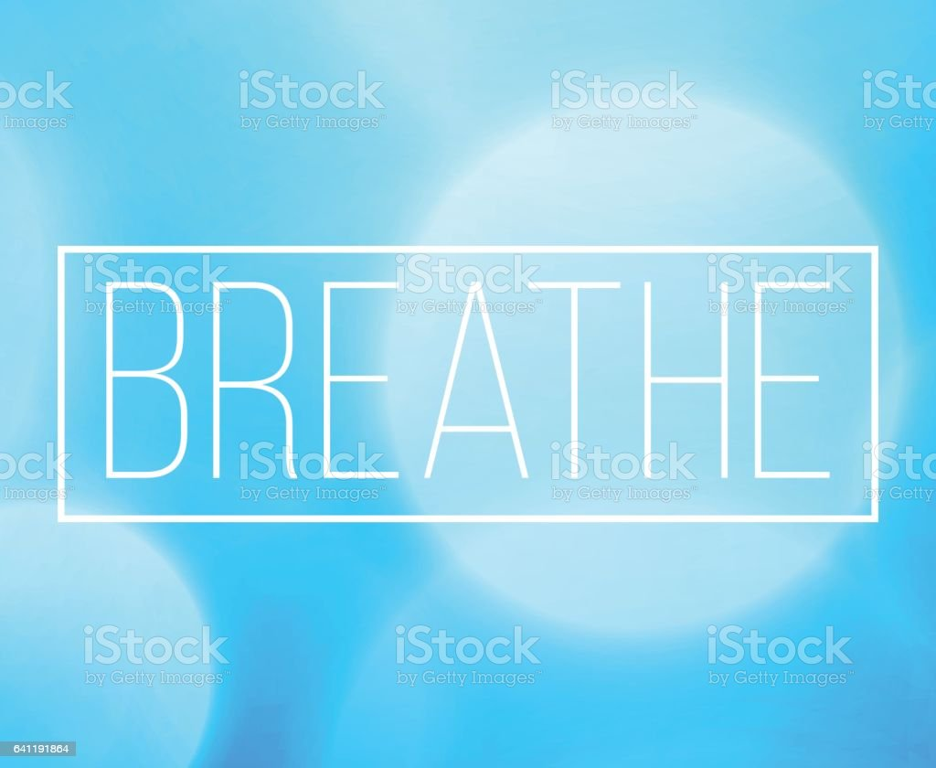 Breathe Word Frame With Bokeh Light Background vector art illustration