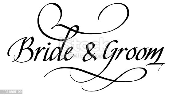 istock Bride and Groom Calligraphic Inscription. Calligraphic Lettering Design Template. Creative Typography for Greeting Card, Gift Poster, Banner etc. 1251565199