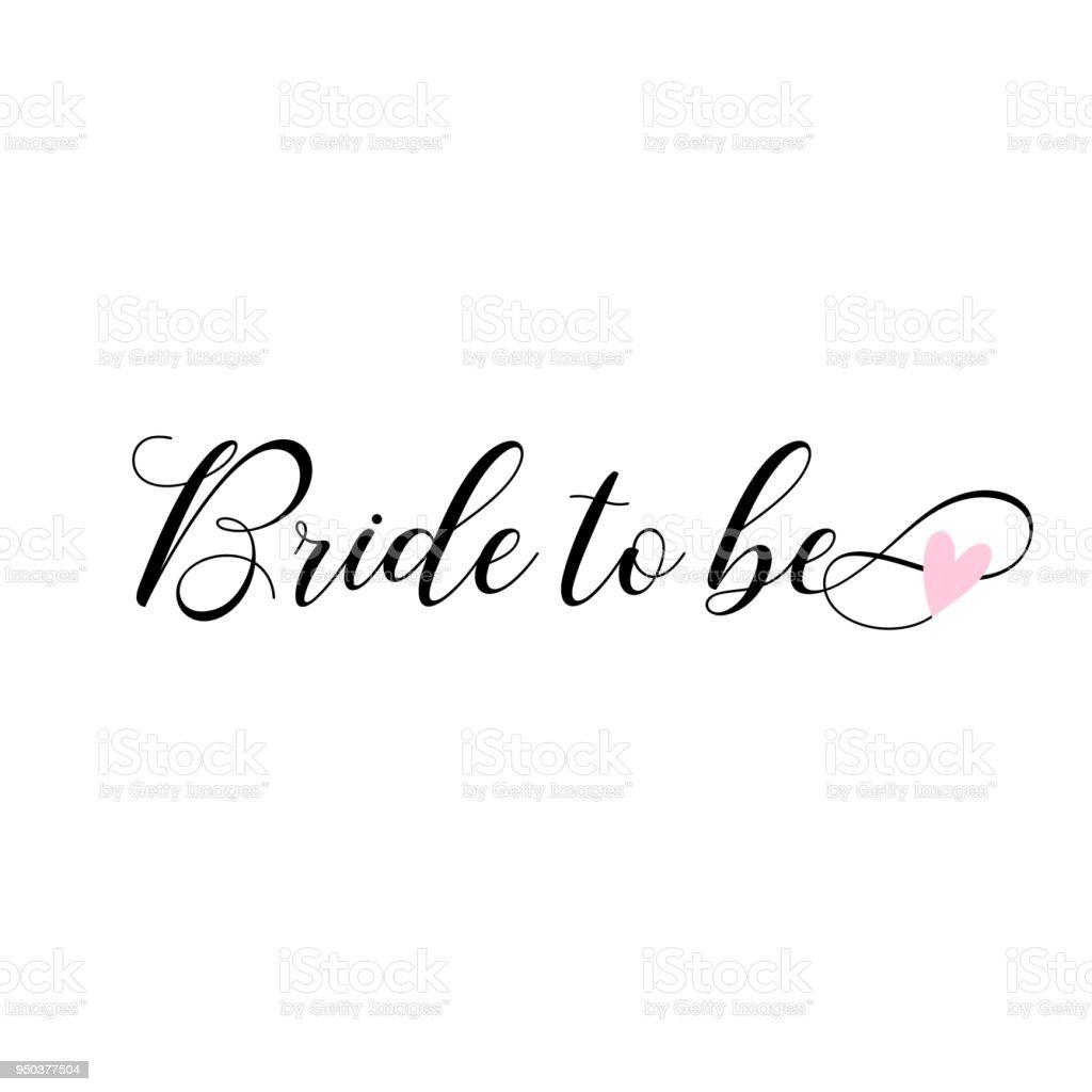 Mariée à être, lettrage. Carte, décoration d'invitations. - Illustration vectorielle