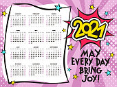 Bright Calendar template in pop art. 2021 yearly cartoon calendar. 12 months yearly comic set in 2021. Happy new year motivational card. Vector illustration. May every day bring joy