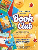 Bright Style Children's Book Club Poster.  There is an assortment of books on the side with a big section for text. Includes star ornaments and balloons. Several layers for easier editing. yellow background