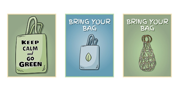 Bring your own bag every day set of posters. Motivational phrase. Ecological and zero-waste product. Go green living