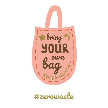 Bring your own bag text on shopping bag Lettering design Zero waste element sticker Vector