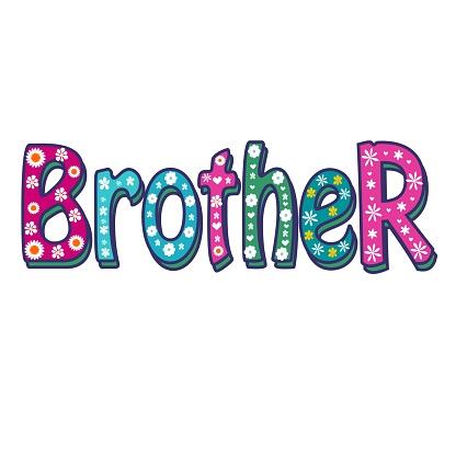 Brother -Bright Vector Inscription