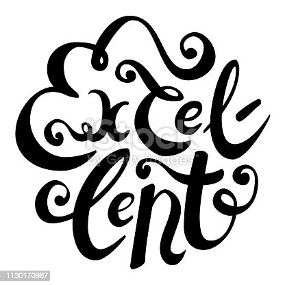 Hand drawn brush lettering of word Excellent. Modern calligraphy in round shape. Black ink isolated on white background. Suitable for print, cards, posters, stamps, badges, pins, engraving, laser cut.
