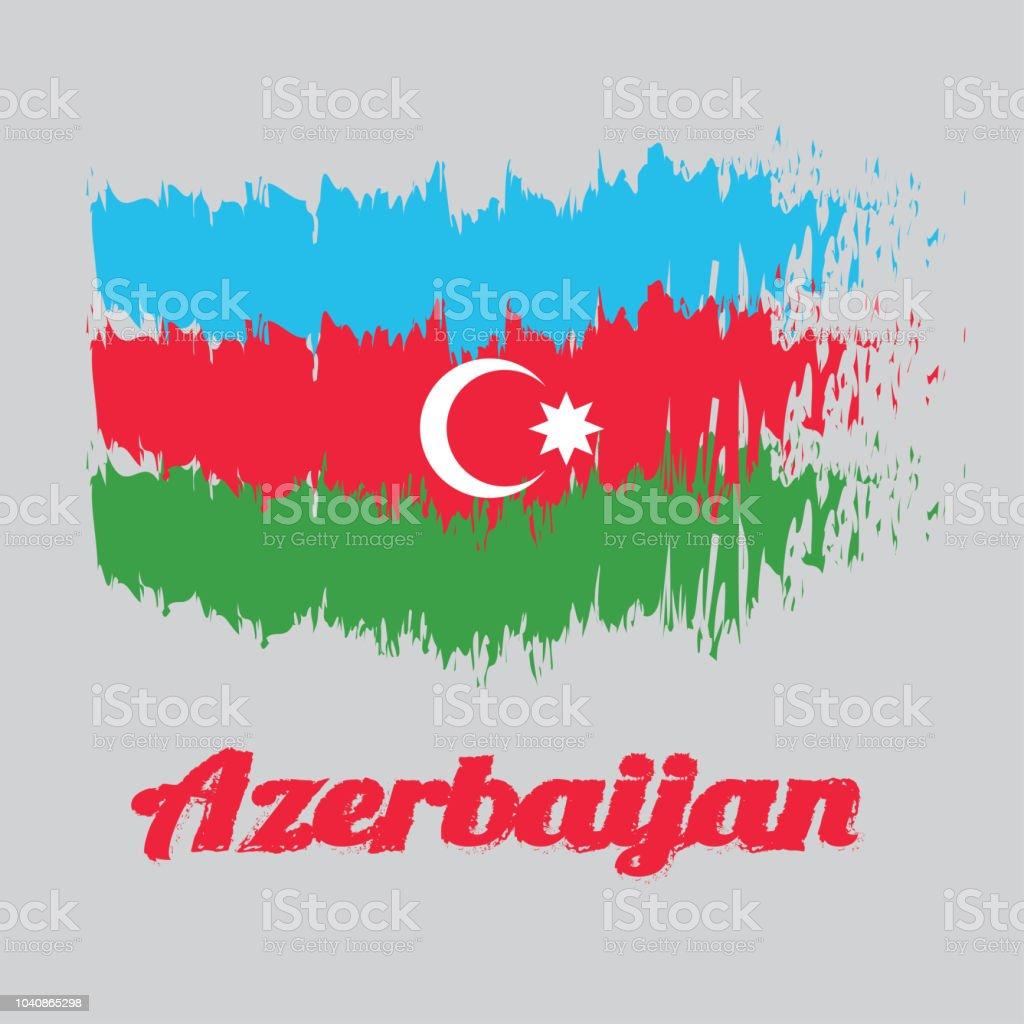 Bursten Sie Stil Farbe Flagge Von Aserbaidschan Eine Horizontale Trikolore Von Blau Rot Und Grun Mit Einem Weissen Halbmond Und Einem Achtzackigen Stern Zentriert Auf Einem Roten Band Mit Namenstext Aserbaidschan Stock