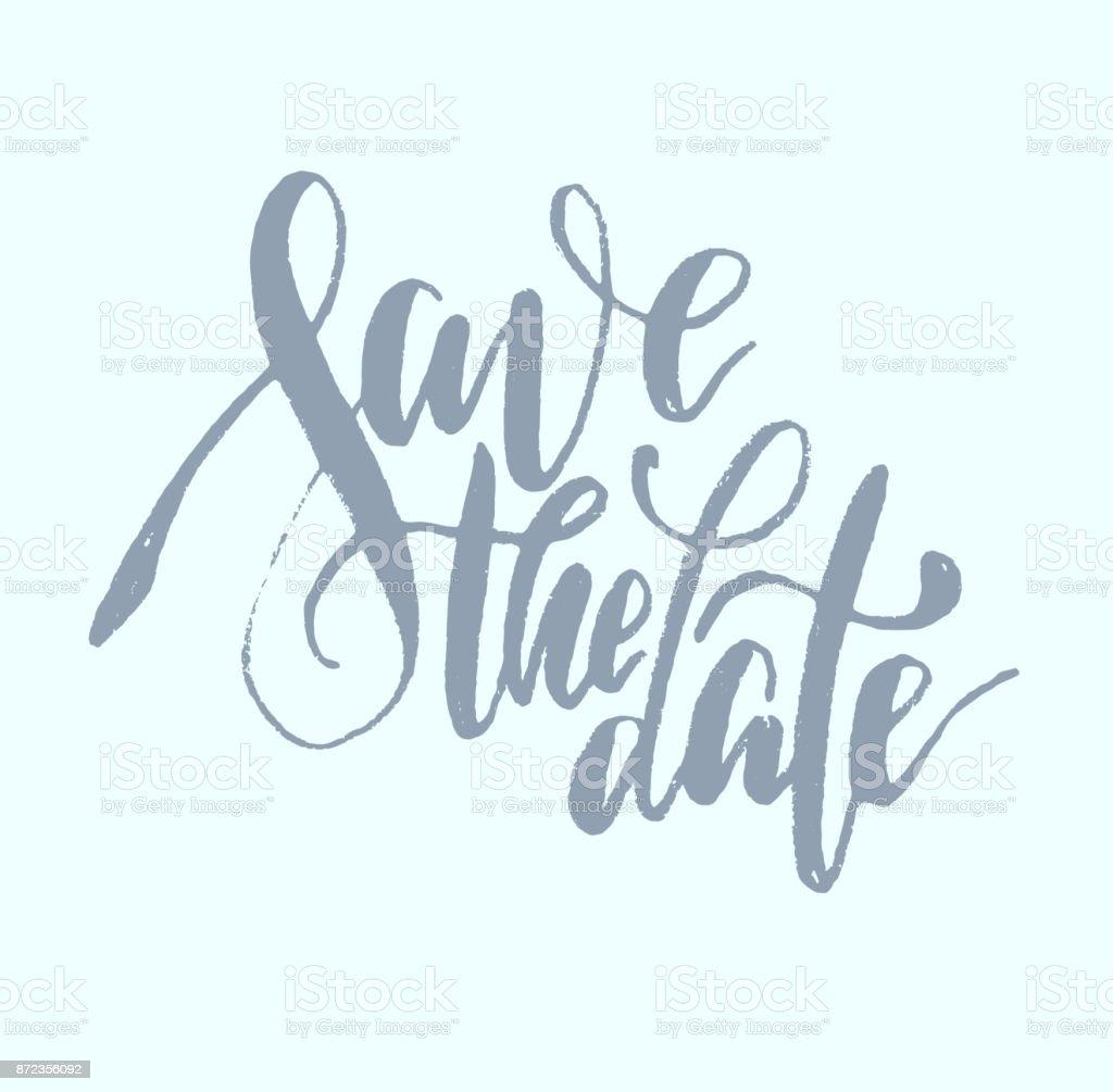 brush-type lettering 'save the date' vector art illustration