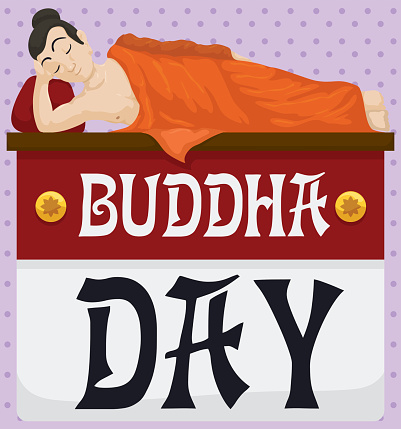 Buddha Lying Down over Loose-leaf Calendar to Celebrate Vesak