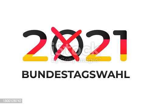 istock Bundestagswahl 2021 in Germany. Federal election for the 20th Bundestag on 26 September. 1300128742