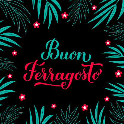 Buon Ferragosto calligraphy hand lettering. Happy August Festival in Italian. Traditional summer holiday in Italy. Vector template for typography poster, card, banner,  invitation