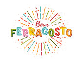 Buon ferragosto italian summer festival hand lettering. Translation Happy ferragosto . For poster, banner, logo, icon, promo, celebration issues. Colourful concept for august holiday in Italy.