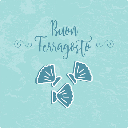 Buon Ferragosto italian summer holiday