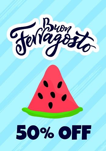 Buon Happy italian language Ferragosto Italy holiday. Vertical Sale banner.