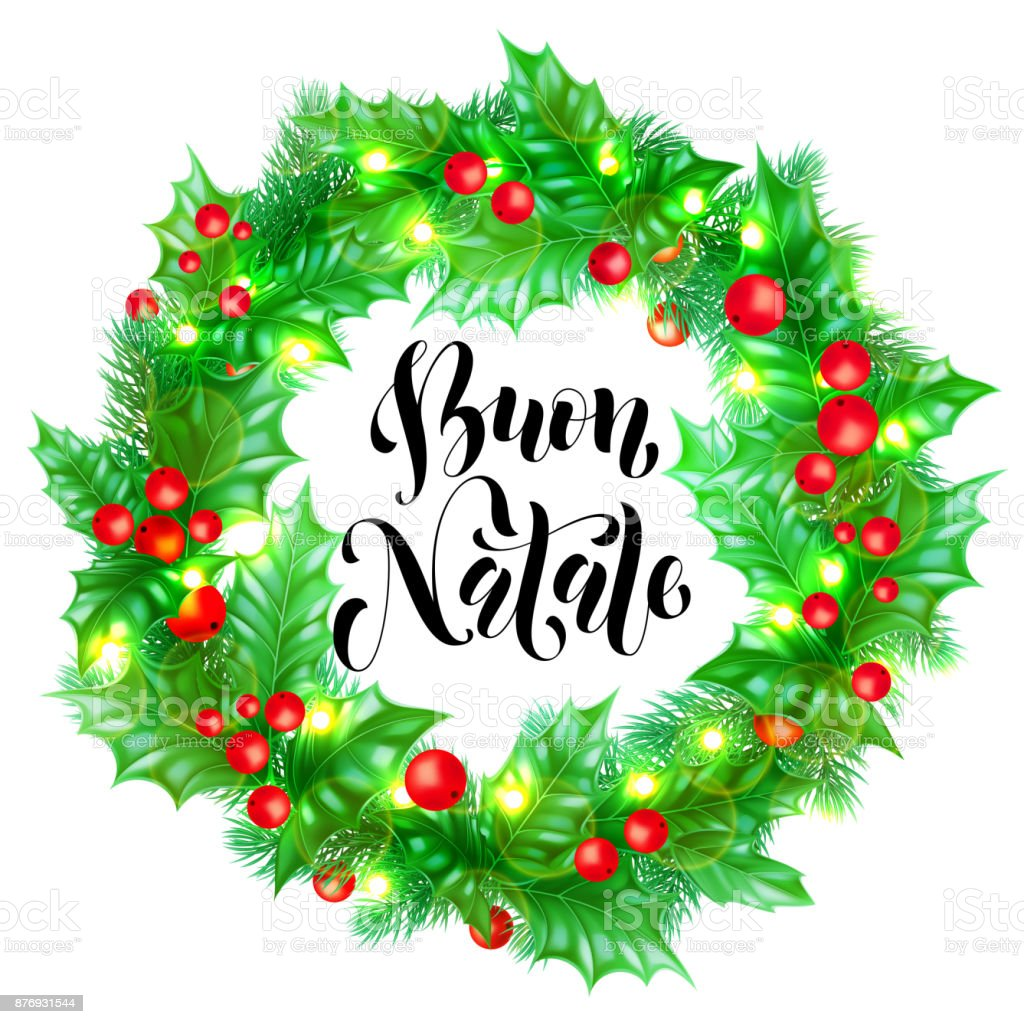 Merry Christmas In Italian.Buon Natale Italian Merry Christmas Holiday Hand Drawn Calligraphy Text For Greeting Card Of Wreath Decoration And Christmas Lights Garland Frame