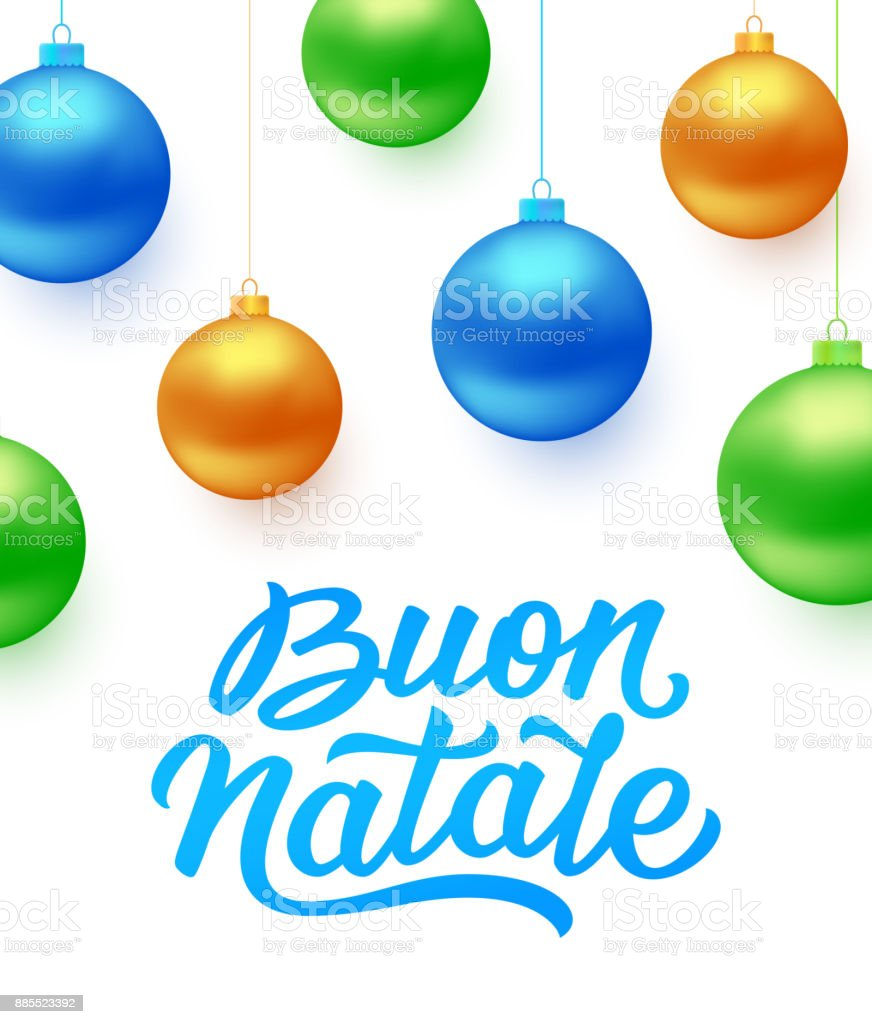 Buon Natale Italian Merry Christmas Text And Colorful Hanging Balls