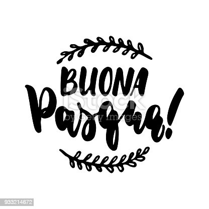 istock Buona Pasqua- Happy Easter in Italian, hand drawn lettering calligraphy phrase isolated on the white background. Fun brush ink vector illustration for banners, greeting card, poster, photo overlays. 933214672