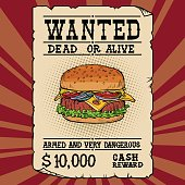 Burger fast food wanted dead or alive