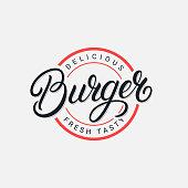 Burger hand written lettering logo, label, badge, emblem, sign. Modern brush calligraphy, typography. Vintage retro style. Vector illustration.