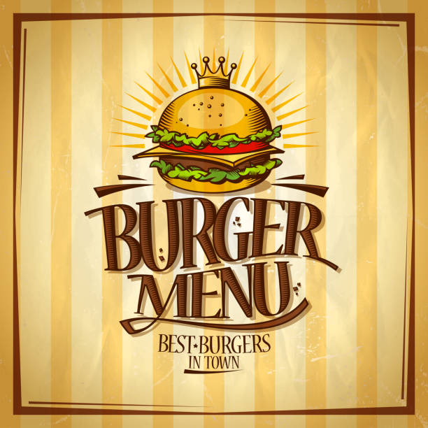 Burger menu, best burgers in town design concept Burger menu, best burgers in town design concept, retro style vector poster with royal crown hamburger cheeseburger stock illustrations