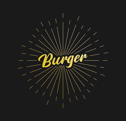 Burger. Sunburst Line Rays. For Greeting Card, Poster and Web Banner. Vector Illustration, Design Template.