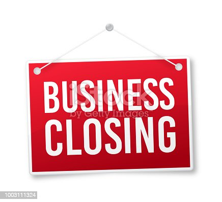 Business closing hanging sign.