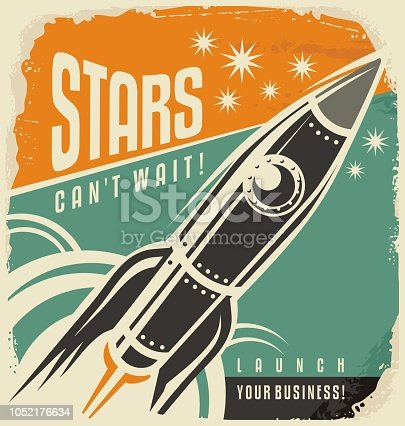 Retro poster with rocket launch. Stars can not wait creative vintage concept. Business start up motivational flyer layout. Promotional banner with spaceship in the sky.